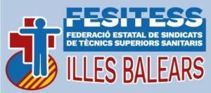 FESITESS - Federació estatal de sindicats de tècnics superiors sanitaris - Illes Balears